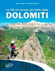 guida Le 50 vie ferrate più belle delle Dolomiti