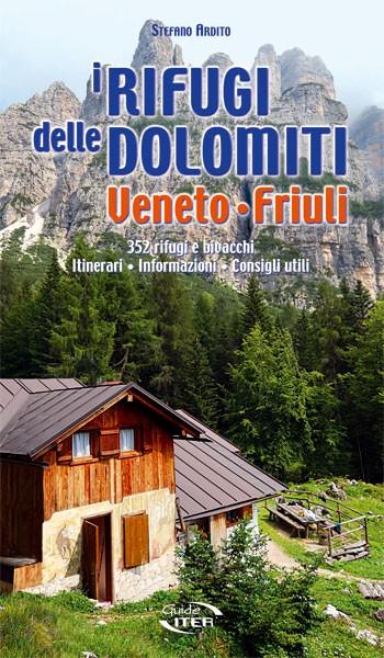 Guida ai rifugi delle Dolomiti di Veneto e Friuli