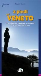 A piedi nel Veneto: itinerari di trekking