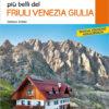 Guida rifugi Friuli Venezia Giulia