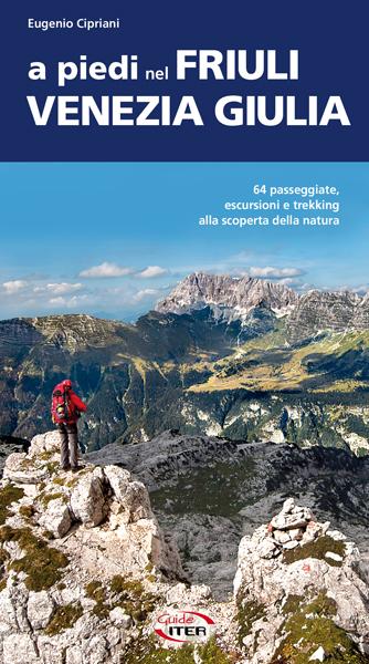 A piedi nel Friuli Venezia Giulia